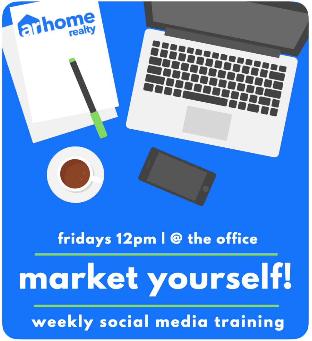 fridays 12pm | @ the office / market yourself! / weekly social media training / poster with cartoon laptop, smarphone, coffee, paper and pen with arhome realty letterhead